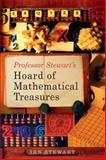 Professor Stewart's Hoard of Mathematical Treasures, Ian Stewart, 0465017754