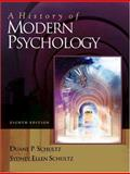 A History of Modern Psychology (with InfoTrac), Schultz, Duane P. and Schultz, Sydney Ellen, 0534557759