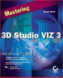 Mastering 3D Studio VIZ 3.0, George Omura, 0782127754