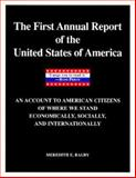 First Annual Report of the United States of America, Bagby, Meredith E., 0887307752