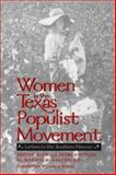 Women in the Texas Populist Movement : Letters to the Southern Mercury, , 089096775X