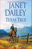 Texas True, Janet Dailey, 1410467759