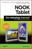 NOOK Tablet: the Missing Manual, Gralla, Preston, 1449317758