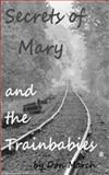The Secrets of Mary and the Trainbabies, Don March, 1470007754