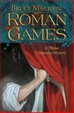 Roman Games, Bruce MacBain, 1590587758