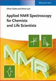 Applied NMR Spectroscopy for Chemists and Life Scientists, Zerbe, Oliver and Jurt, Simon, 3527327754