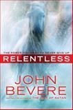 Relentless, John Bevere, 0307457753