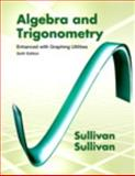 Algebra and Trigonometry Enhanced with Graphing Utilities, Sullivan, Michael and Sullivan, Michael, III, 0321837754