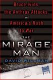 The Mirage Man, David Willman, 0553807757