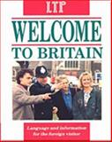 Welcome to Britain : Language and Information for the Foreign Visitor, Hill, Jimmie and Lewis, Michael, 0906717752
