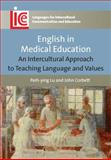 English in Medical Education : An Intercultural Approach to Teaching Language and Values, Lu, Peih-ying and Corbett, John, 1847697755