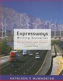 Expressways : Writing Scenarios, McWhorter, Kathleen T. and Taggart, Leslie, 0205617751