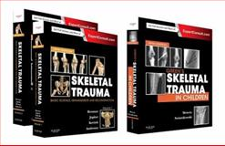 Skeletal Trauma (2-Volume) and Mencio: Green's Skeletal Trauma in Children Package : 3-Volume: Expert Consult - Online and Print, Browner, Bruce D. and Green, Neil E., 0323287751