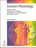 Lecture Notes on Human Physiology, Bray, John J. and Cragg, Patricia A., 0865427755