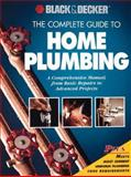 The Complete Guide to Home Plumbing, Creative Publishing International Editors and Black and Decker Corporation Staff, 0865737754