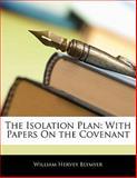 The Isolation Plan, William Hervey Blymyer, 1141397757