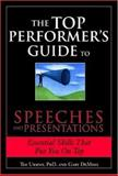 Top Performer's Guide to Speeches and Presentations, Tim Ursiny and Gary DeMoss, 1402207751