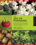 The Joy of Foraging, Gary Lincoff, 1592537758