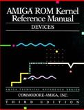 Amiga ROM Kernel Reference Manual Devices, Addison Wesley, 020156775X