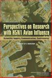 Perspectives on Research with H5N1 Avian Influenza : Scientific Inquiry, Communication, Controversy: Summary of a Workshop, Committee on Science, Technology, and Law and Policy and Global Affairs, 0309267757