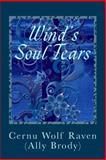Wind's Soul Tears, Cernu Wolf Raven (Ally Brody), 1500137758