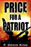 Price for a Patriot, F. King, 1500377759