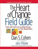 The Heart of Change Field Guide, Dan S. Cohen, 1591397758