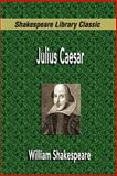 Julius Caesar, Shakespeare, William, 1599867753