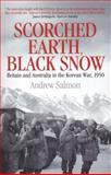Scorched Earth, Black Snow, Andrew Salmon, 1845137752