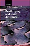 Death, Dying and Social Differences, , 0198527756