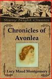 Chronicles of Avonlea, L. M. Montgomery, 148392775X