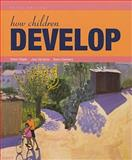 How Children Develop and Video Tool Kit for Human Development, Siegler and Siegler, Robert S., 1429247754