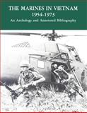 The Marines in Vietnam - 1954-1973, United States Corps and History and Division, 1494287757