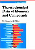 Thermochemical Data of Elements and Compounds, Inorganic Chemistry Staff and Binnewies, Michael, 3527297758