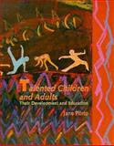 Talented Children and Adults : Their Development and Education, Piirto, Jane, 0023957751