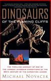 Dinosaurs of the Flaming Cliff, Michael J. Novacek, 0385477759