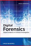 Digital Forensics : Digital Evidence in Criminal Investigations, Marshall, Angus McKenzie , 0470517751