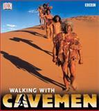 Walking with Cavemen, John Lynch and Louise Barrett, 0789497751
