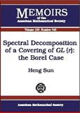 Spectral Decomposition of a Covering of GL (r), Heng Sun, 0821827758
