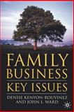 Family Business Key Issues, Kenyon-Rouvinez, Denise and Ward, John L., 1403947759