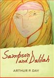 Sampson and Delilah, Arthur P. Day, 1475917759