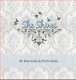 She Shines, Kim Cass and Patti King, 1618637754