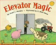 Elevator Magic, Stuart J. Murphy, 0060267755