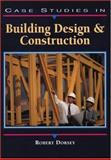 Case Studies in Building Design and Construction 9780130797759
