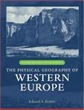 Physical Geography of Western Europe, , 0199277753