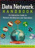 Data Network Handbook : An Interactive Guide to Network Architecture and Operations, Reed, Kenneth, 047128775X