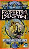 Prophets for the End of Time, Marcos Donnelly, 0671577751