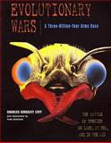 Evolutionary Wars, Charles K. Levy, 0716737752