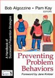 Preventing Problem Behaviors : A Handbook of Successful Prevention Strategies, , 0761977759