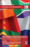 The BRICS and Coexistence : An Alternative Vision of World Order, , 1138787752